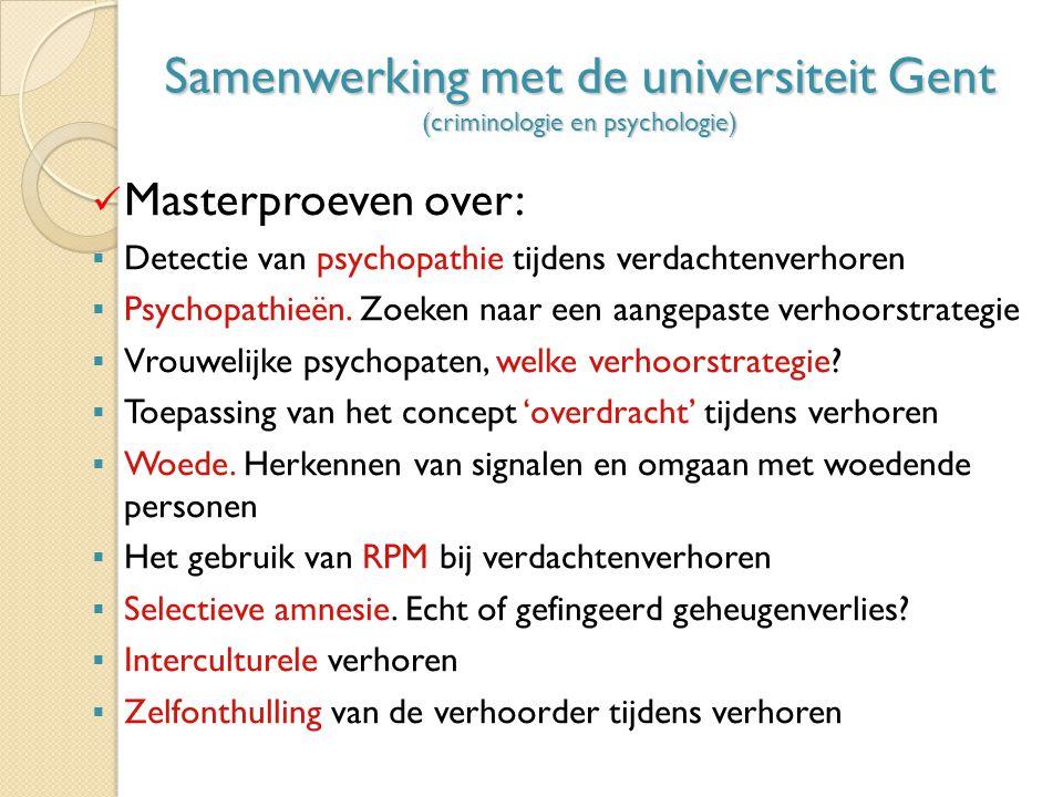 Samenwerking met de universiteit Gent (criminologie en psychologie)