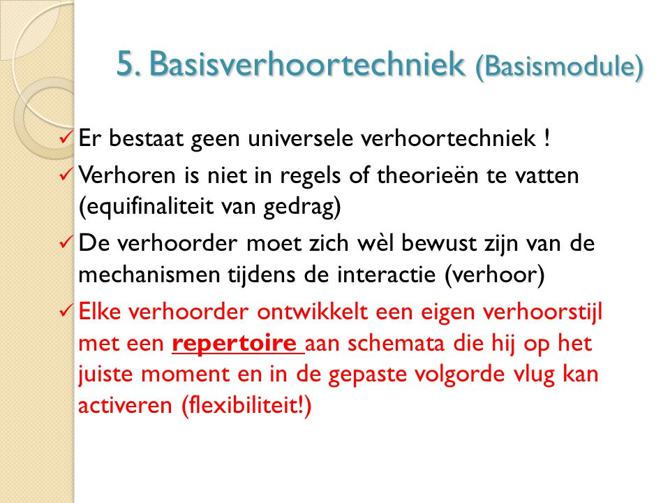 5. Basisverhoortechniek (Basismodule)