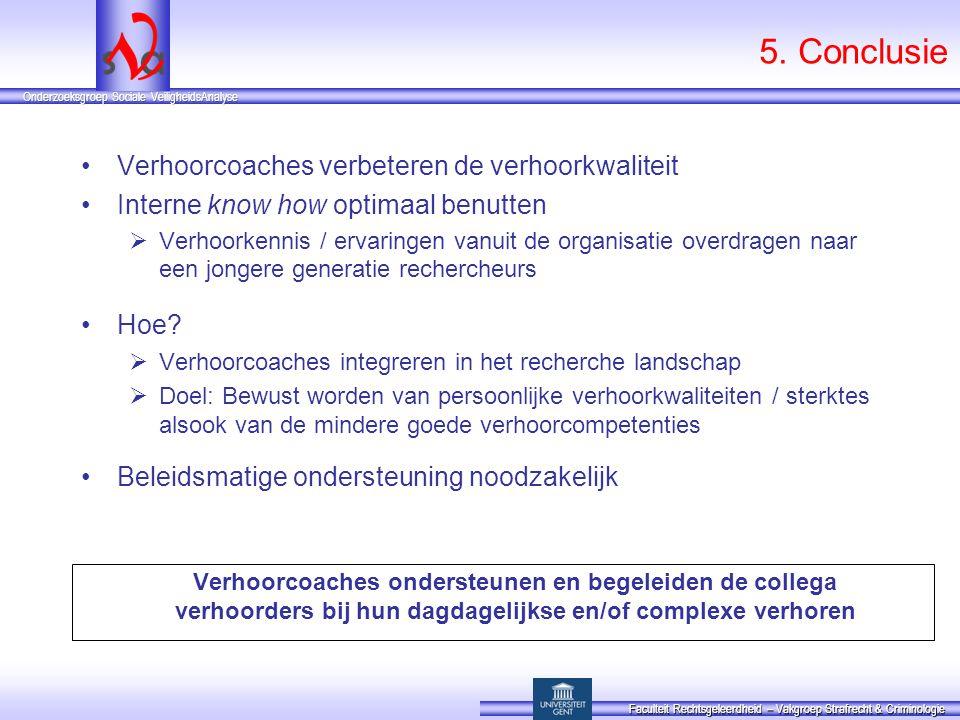 5. Conclusie Verhoorcoaches verbeteren de verhoorkwaliteit