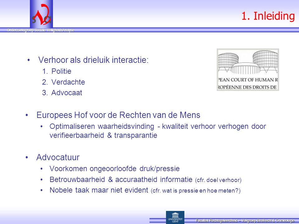 1. Inleiding Verhoor als drieluik interactie: