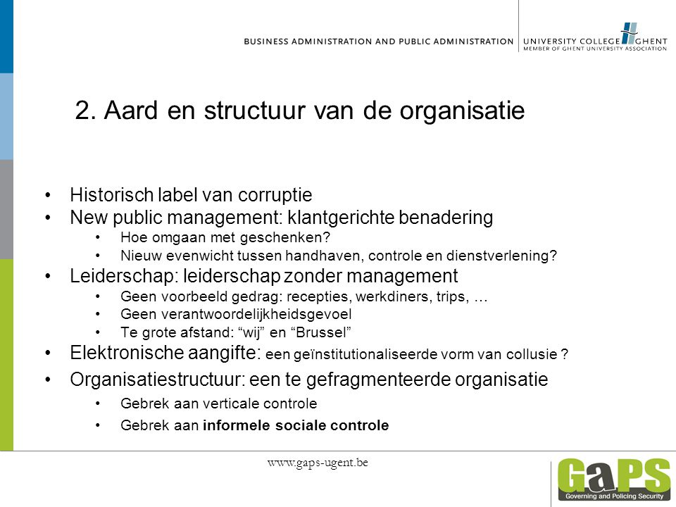 2. Aard en structuur van de organisatie