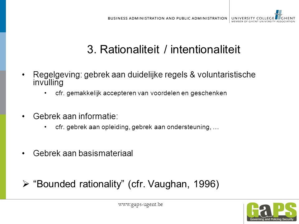 3. Rationaliteit / intentionaliteit