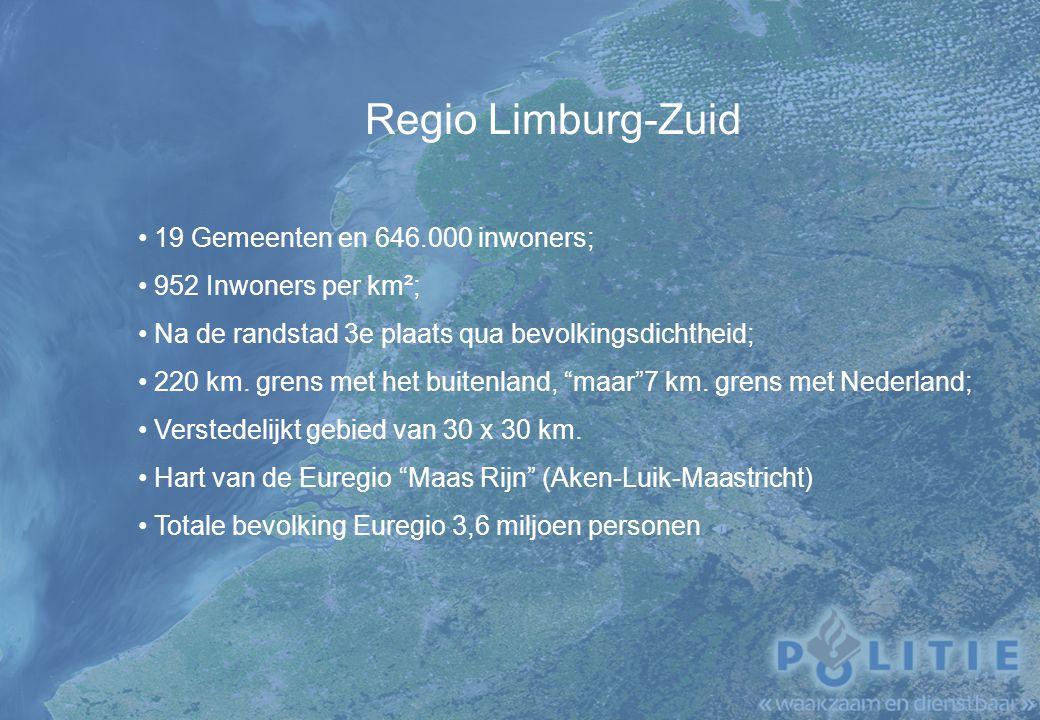 Regio Limburg-Zuid 19 Gemeenten en 646.000 inwoners;