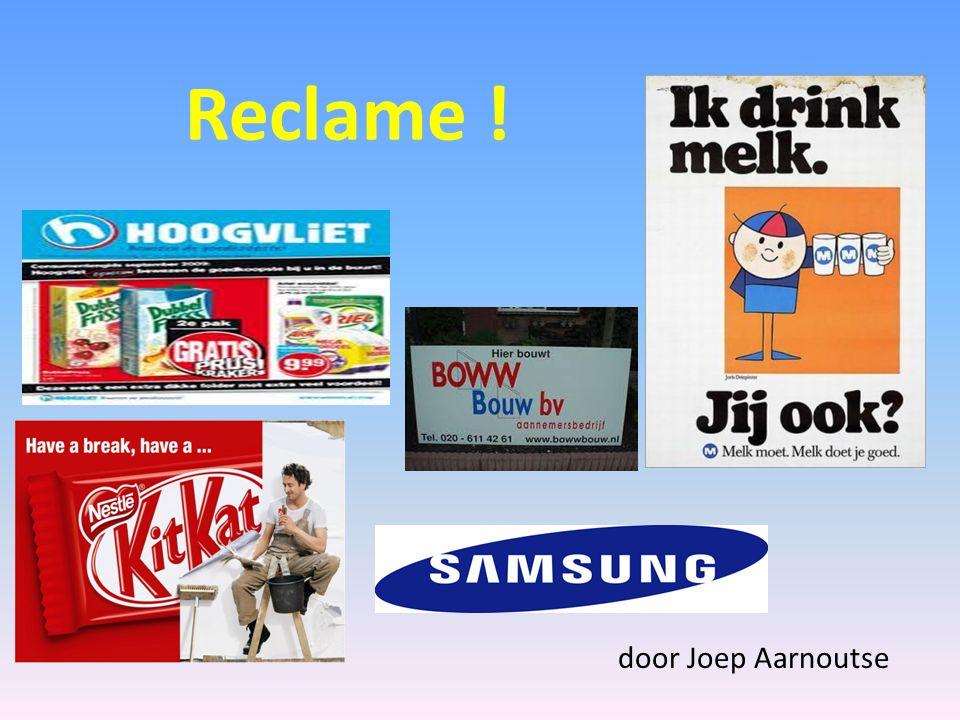 Reclame ! door Joep Aarnoutse