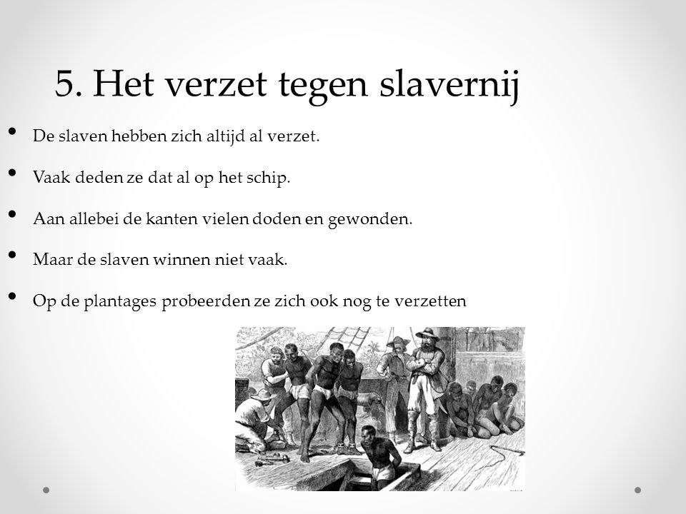 5. Het verzet tegen slavernij