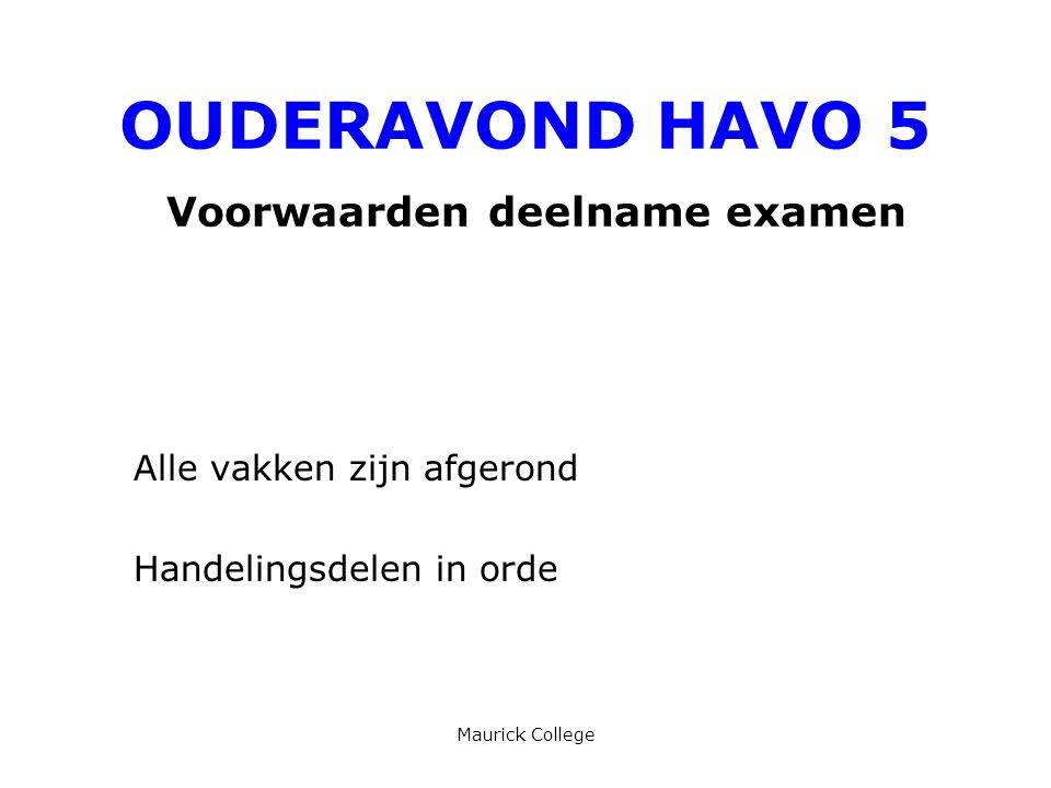 OUDERAVOND HAVO 5 Voorwaarden deelname examen