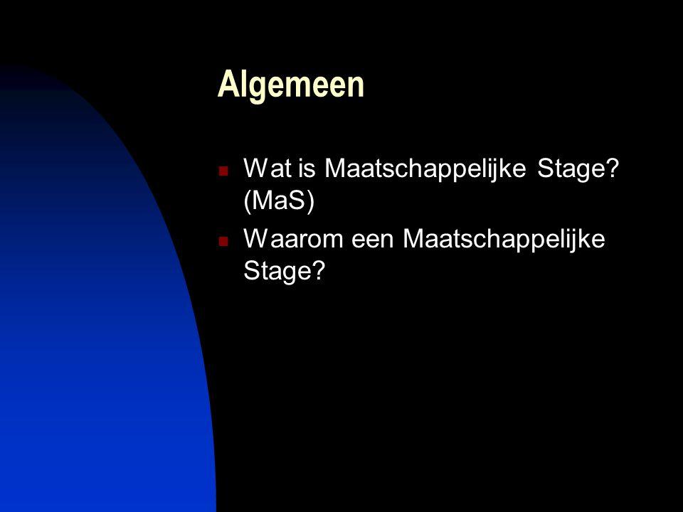 Algemeen Wat is Maatschappelijke Stage (MaS)
