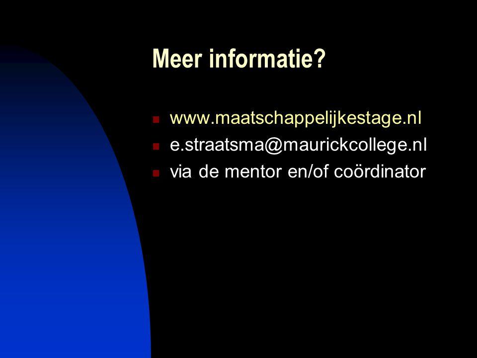 Meer informatie www.maatschappelijkestage.nl