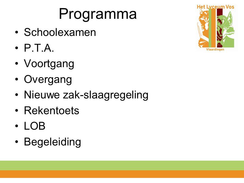 Programma Schoolexamen P.T.A. Voortgang Overgang