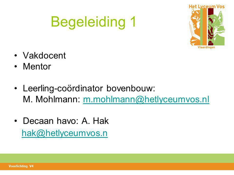 Begeleiding 1 Vakdocent Mentor Leerling-coördinator bovenbouw: