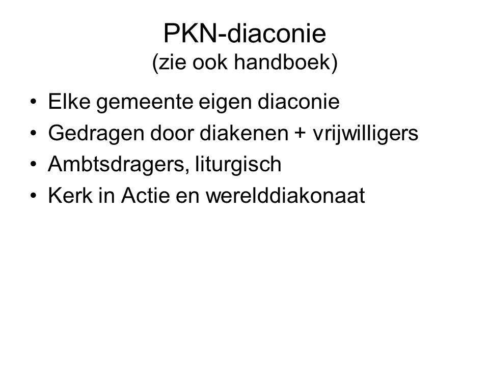 PKN-diaconie (zie ook handboek)