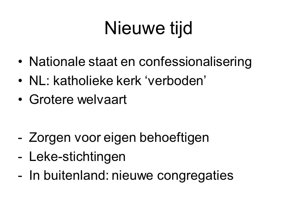 Nieuwe tijd Nationale staat en confessionalisering