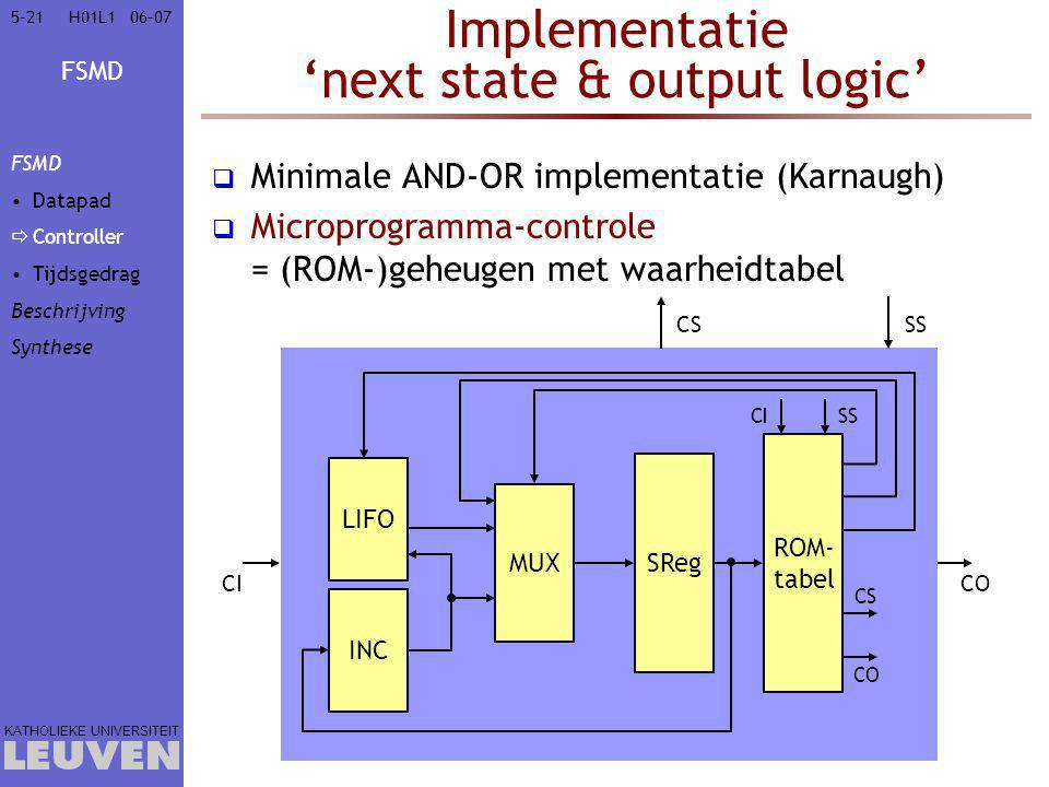 Implementatie 'next state & output logic'