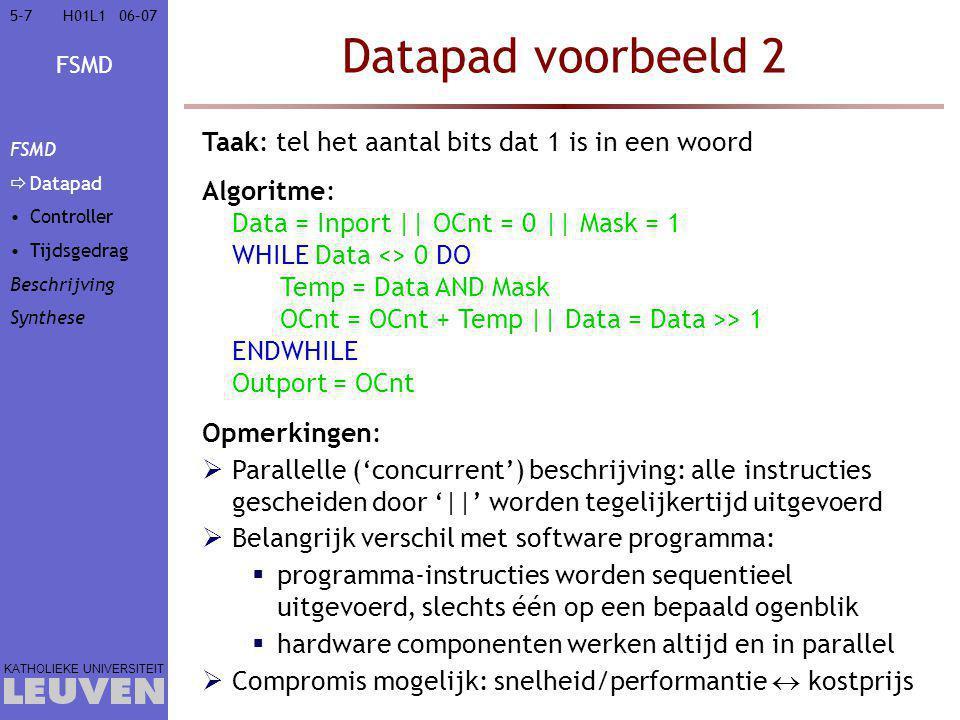 Datapad voorbeeld 2 Taak: tel het aantal bits dat 1 is in een woord