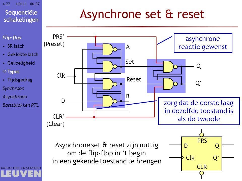 Asynchrone set & reset asynchrone reactie gewenst