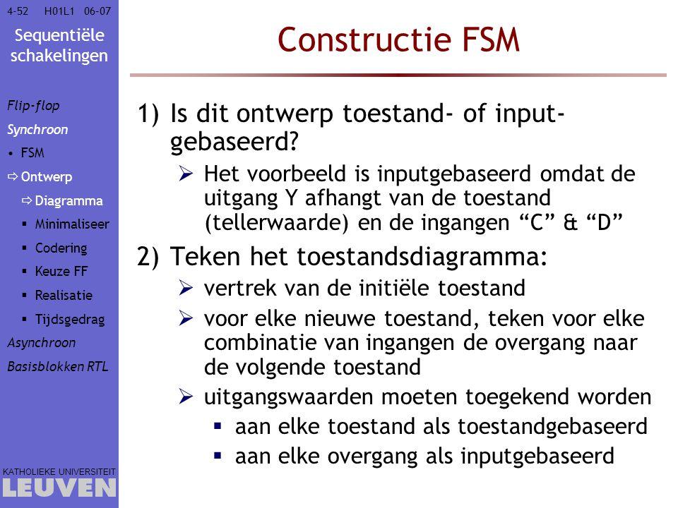 Constructie FSM Is dit ontwerp toestand- of input-gebaseerd