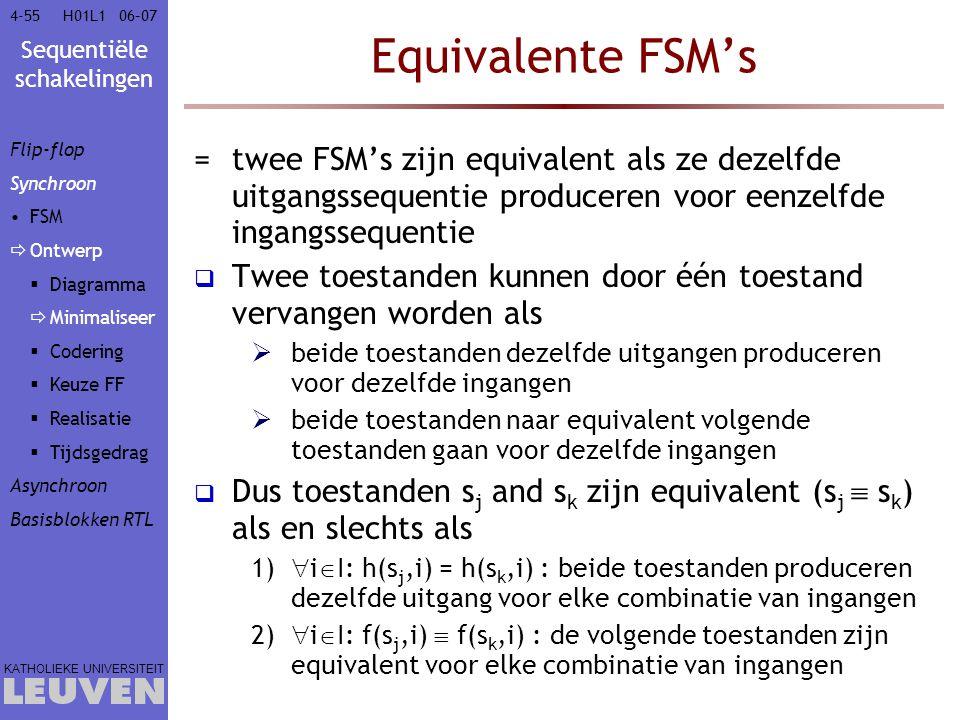 Vak - hoofdstuk Equivalente FSM's. Flip-flop. Synchroon. FSM. Ontwerp. Diagramma. Minimaliseer.