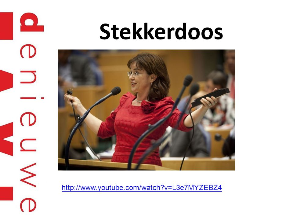 Stekkerdoos http://www.youtube.com/watch v=L3e7MYZEBZ4