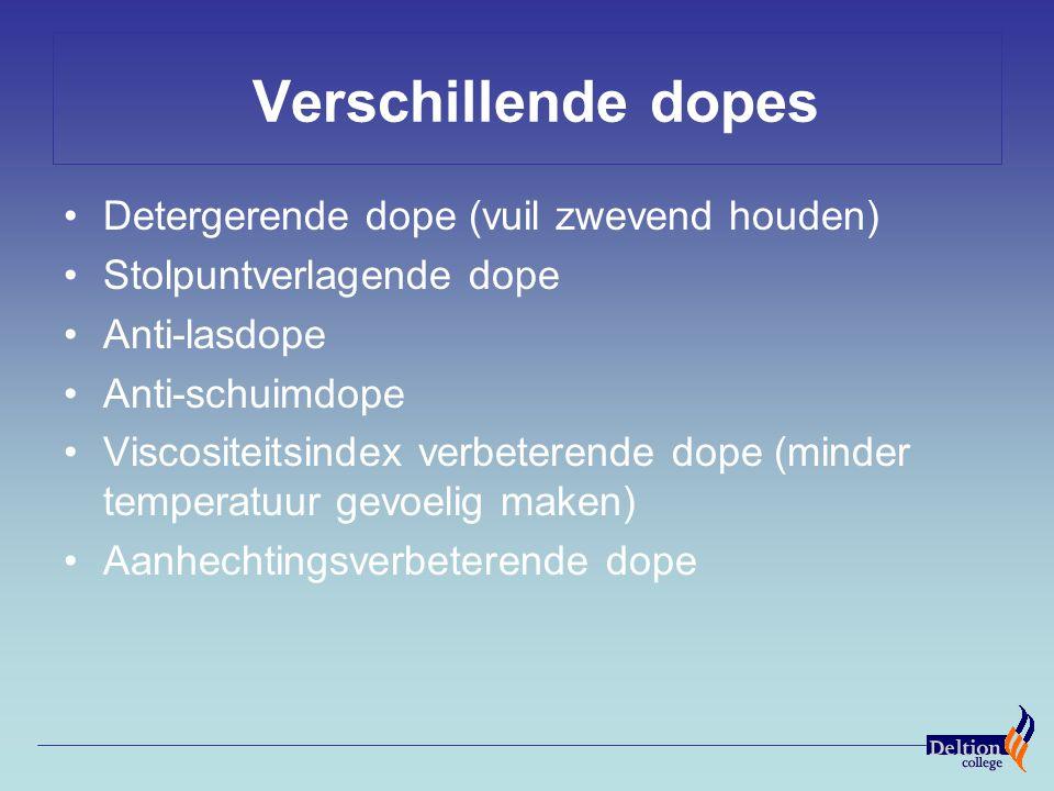 Verschillende dopes Detergerende dope (vuil zwevend houden)