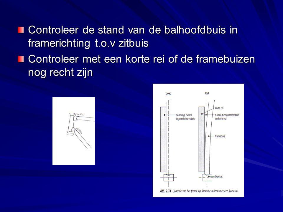 Controleer de stand van de balhoofdbuis in framerichting t.o.v zitbuis