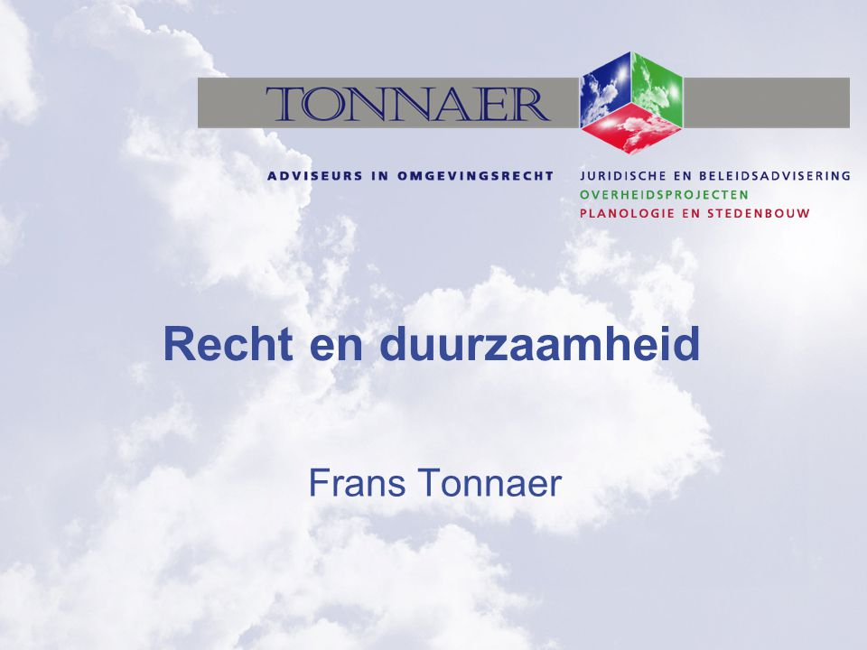 Recht en duurzaamheid Frans Tonnaer