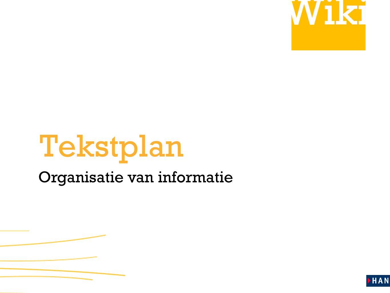 Tekstplan Organisatie van informatie
