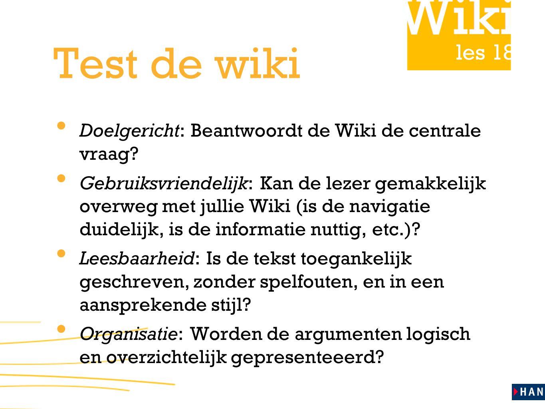 Test de wiki Doelgericht: Beantwoordt de Wiki de centrale vraag