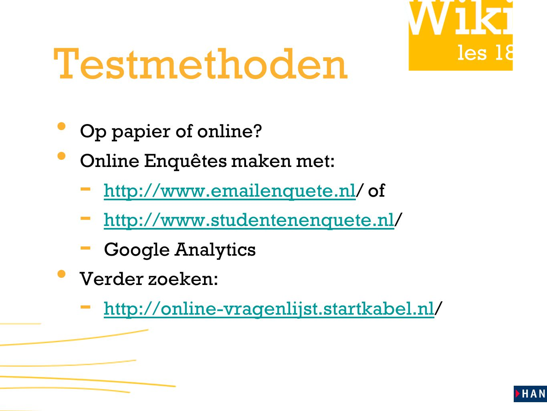 Testmethoden Op papier of online Online Enquêtes maken met: