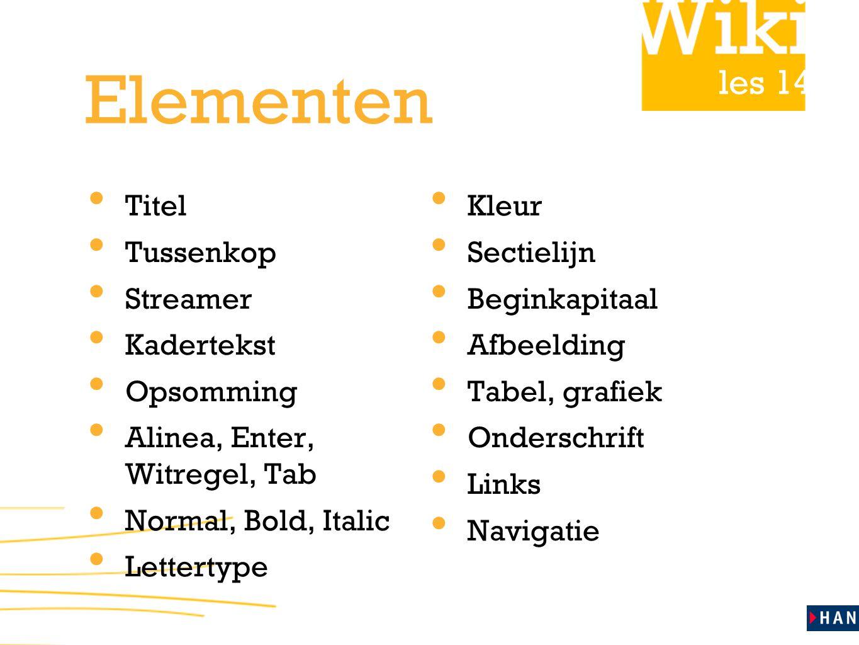 Elementen Titel Kleur Tussenkop Sectielijn Streamer Beginkapitaal