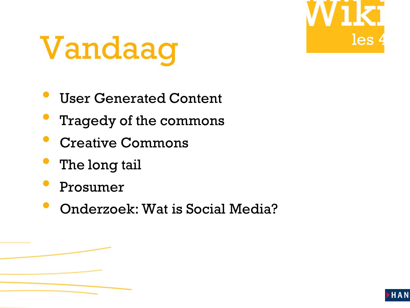 Vandaag User Generated Content Tragedy of the commons Creative Commons