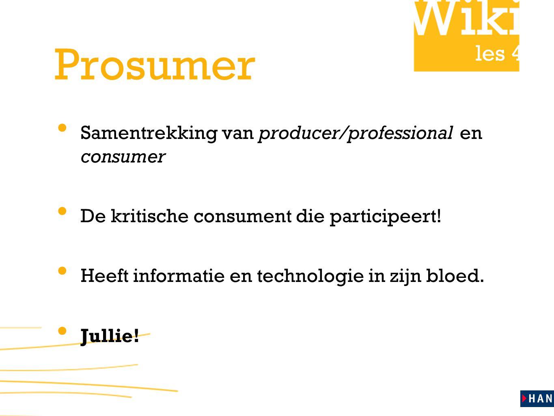 Prosumer Samentrekking van producer/professional en consumer