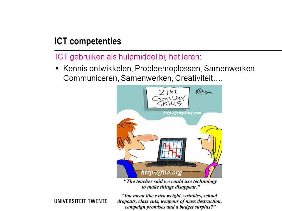 ICT competenties ICT gebruiken als hulpmiddel bij het leren: