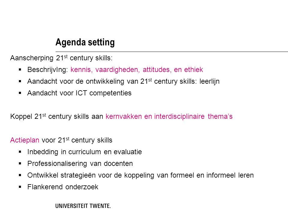 Agenda setting Aanscherping 21st century skills: