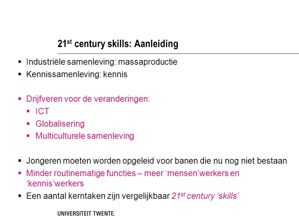 21st century skills: Aanleiding