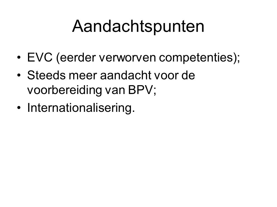 Aandachtspunten EVC (eerder verworven competenties);