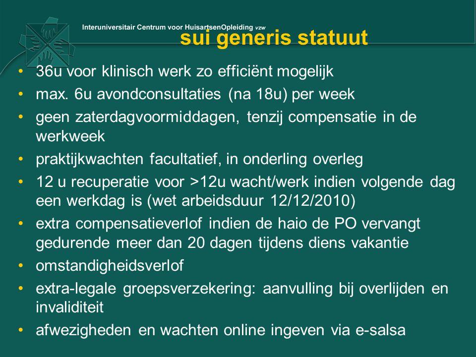 sui generis statuut 36u voor klinisch werk zo efficiënt mogelijk