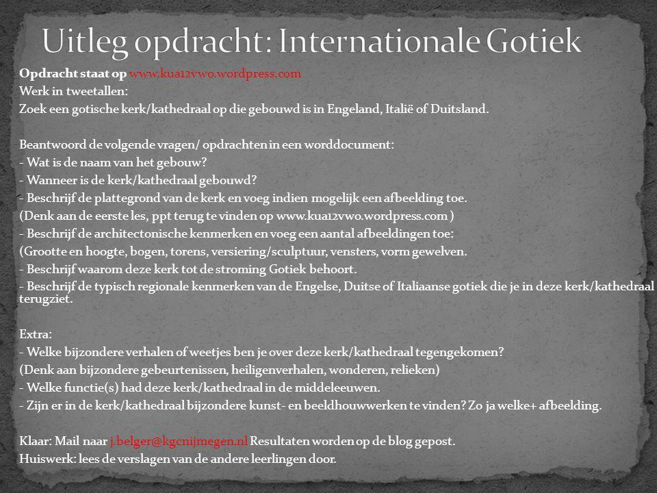 Uitleg opdracht: Internationale Gotiek