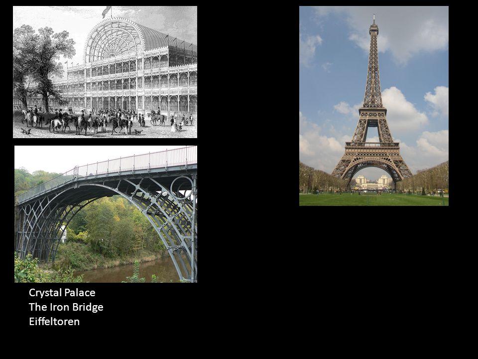 Crystal Palace The Iron Bridge Eiffeltoren