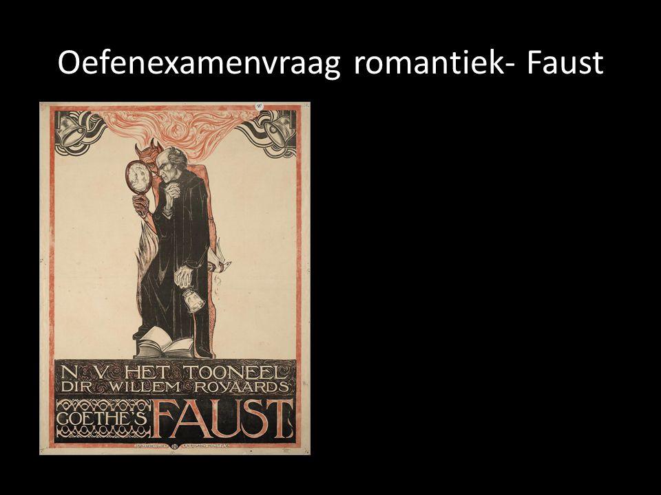 Oefenexamenvraag romantiek- Faust