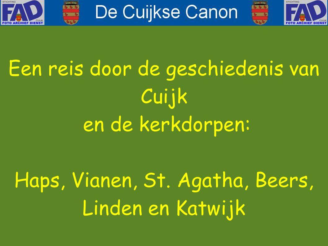 Een reis door de geschiedenis van Cuijk en de kerkdorpen: