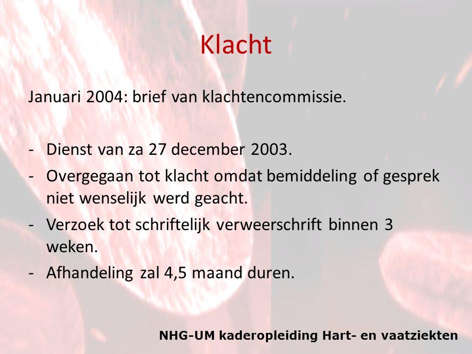 Klacht Januari 2004: brief van klachtencommissie.