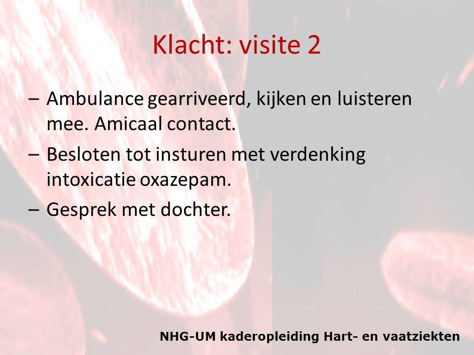 Klacht: visite 2 Ambulance gearriveerd, kijken en luisteren mee. Amicaal contact. Besloten tot insturen met verdenking intoxicatie oxazepam.
