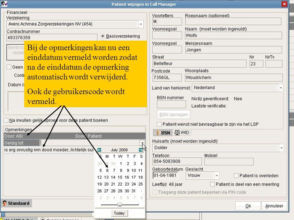 Bij de opmerkingen kan nu een einddatum vermeld worden zodat na de einddatum de opmerking automatisch wordt verwijderd.