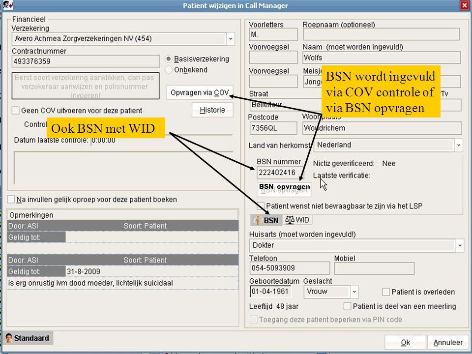 BSN wordt ingevuld via COV controle of via BSN opvragen