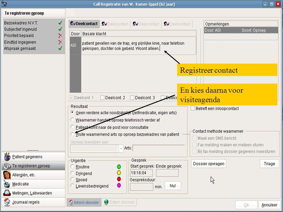 Registreer contact En kies daarna voor visiteagenda