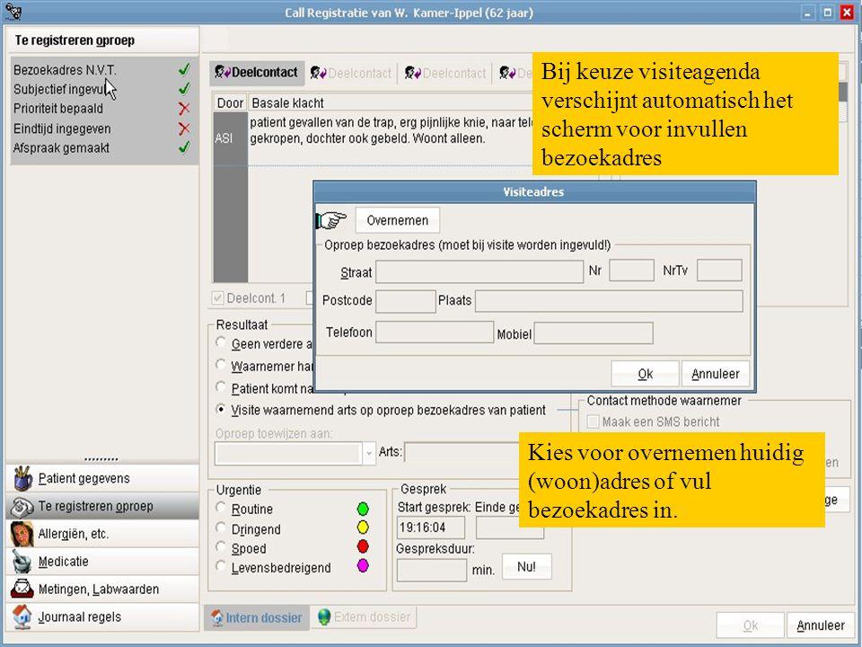 Bij keuze visiteagenda verschijnt automatisch het scherm voor invullen bezoekadres