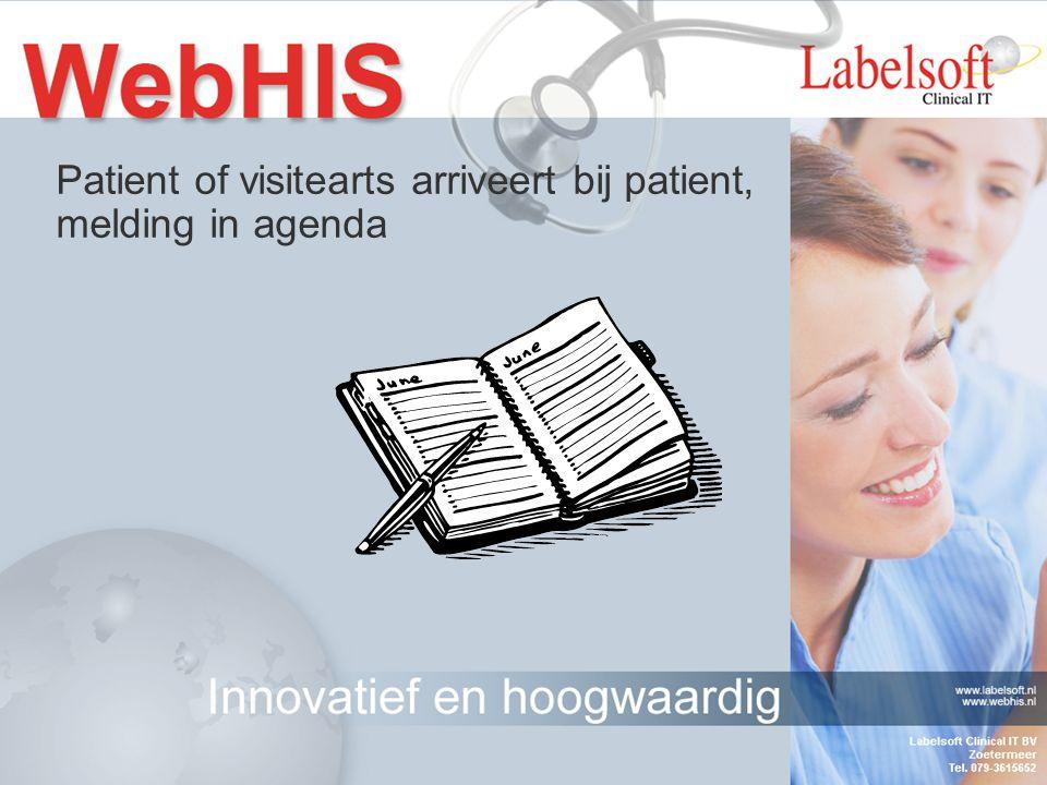 Patient of visitearts arriveert bij patient, melding in agenda