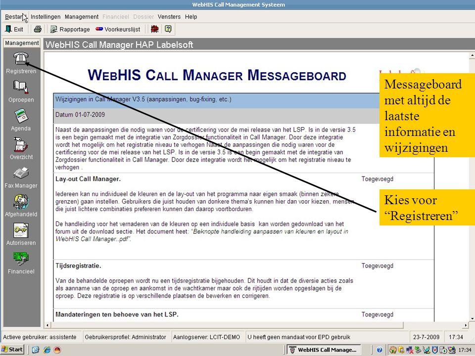 Messageboard met altijd de laatste informatie en wijzigingen