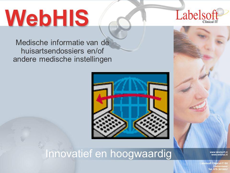 Medische informatie van de huisartsendossiers en/of andere medische instellingen
