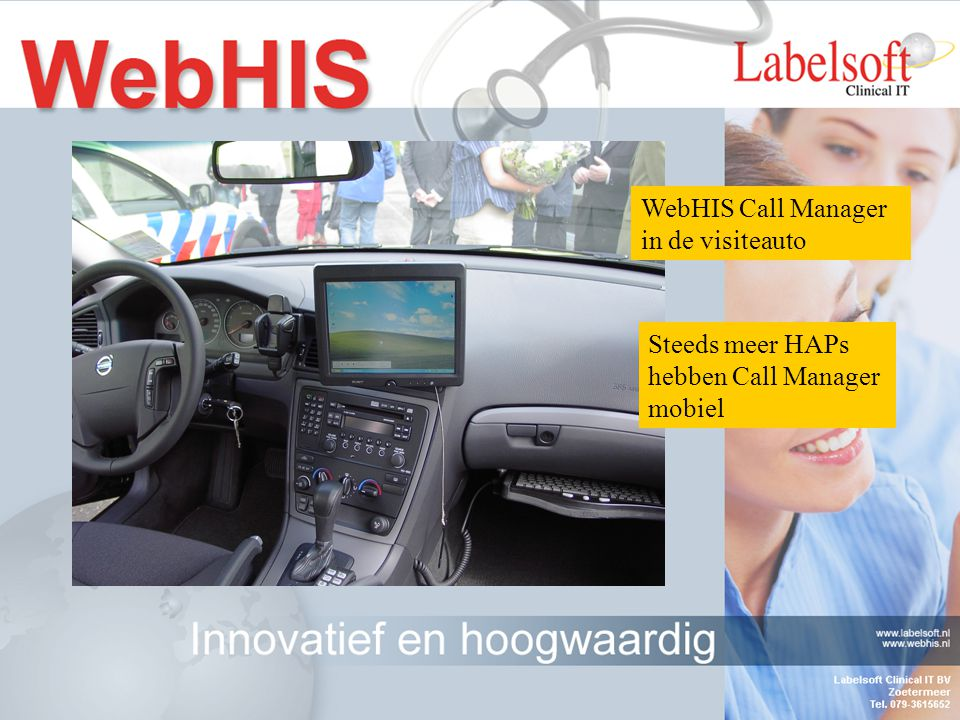 WebHIS Call Manager in de visiteauto